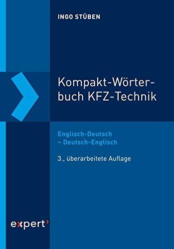 Kompakt-Wörterbuch KFZ-Technik: Englisch-Deutsch – Deutsch-Englisch