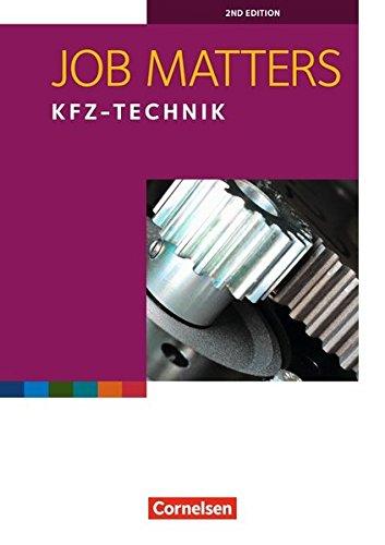 Job Matters - 2nd edition: A2 - Kfz-Technik: Arbeitsheft
