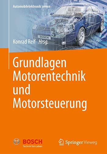 Grundlagen Motorentechnik und Motorsteuerung (Automobilelektronik lernen)