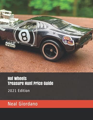 Hot Wheels Treasure Hunt Price Guide: 2021 Edition
