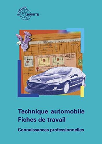 Technique automobile - Fiches de travail: Connaissances professionnelles