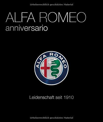 Alfa Romeo Anniversario: Leidenschaft seit 1910