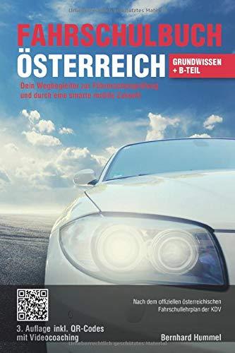 Fahrschulbuch Österreich: Dein Wegbegleiter zur Führerscheinprüfung und durch eine smarte mobile...