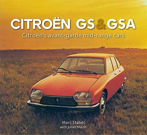 Citroën GS & GSA: Citroën's avant-garde mid-range cars