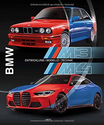 BMW M3 & M4: Entwicklung - Modelle - Technik
