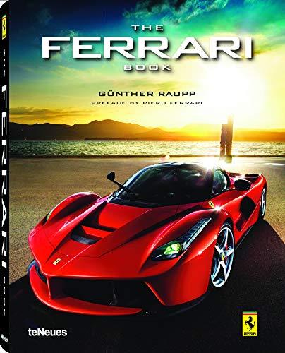 The Ferrari Book, Ein eindrucksvoller Bildband über die italienische Sportwagenikone