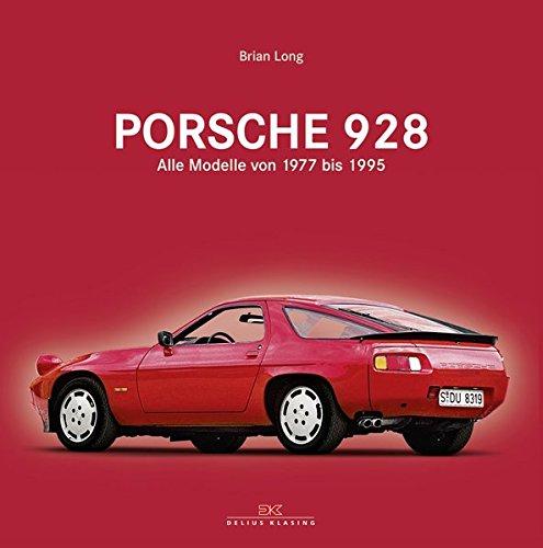 Porsche 928: Alle Modelle von 1977 bis 1995