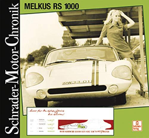 Schrader-Motor-Chronik Bd.123. Melkus RS 1000