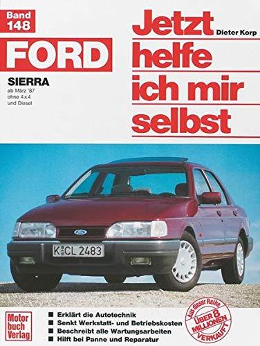 Jetzt helfe ich mir selbst. Bd. 148 : Ford Sierra