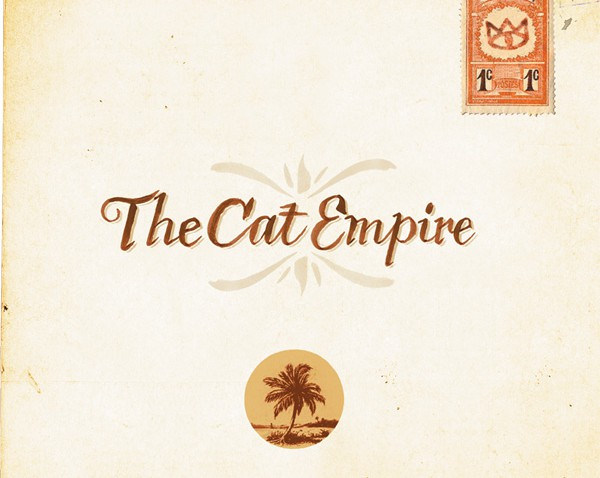 Cat empire two-shows