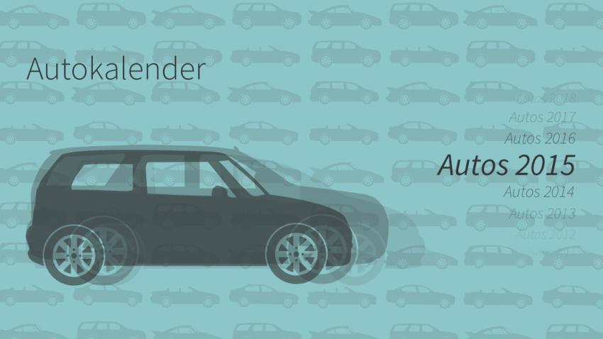 Autos 2015: der Autokalender mit allen neuen Automodellen 2015