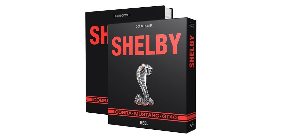 Das Buch: Shelby - Cobra, Mustang, GT40
