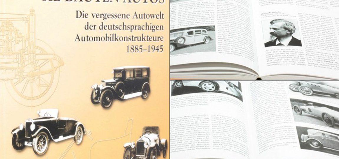 sie bauten autos automobilkonstrukteure von 1885 1945. Black Bedroom Furniture Sets. Home Design Ideas