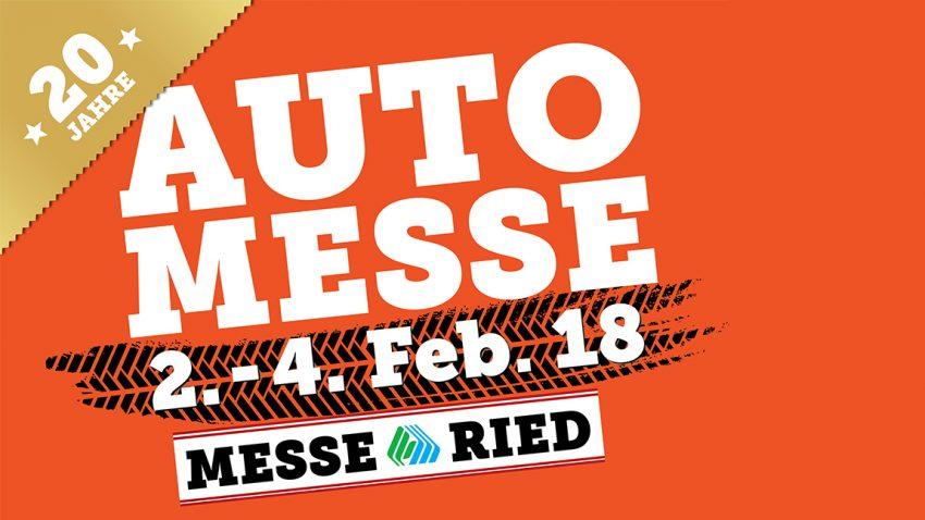 Automesse Ried 2018 von 2. bis 4. Februar